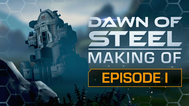 Dawn of Steel - Behind the Scenes Episode I video thumbnail