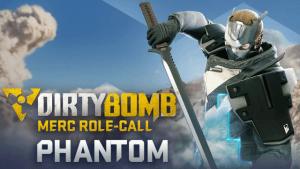 Dirty Bomb: Phantom – Merc Role-Call video thumbnail
