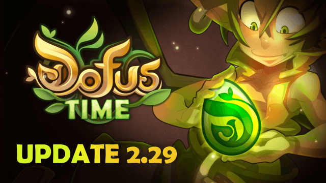 DOFUS Time - Update 2.29 video thumbnail