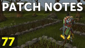 RuneScape Patch Notes #77 video thumbnail