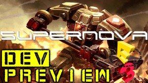 Supernova E3 Dev Preview