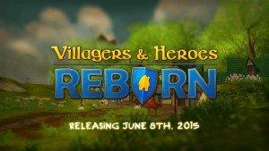 Villagers & Heroes Reborn - First Look