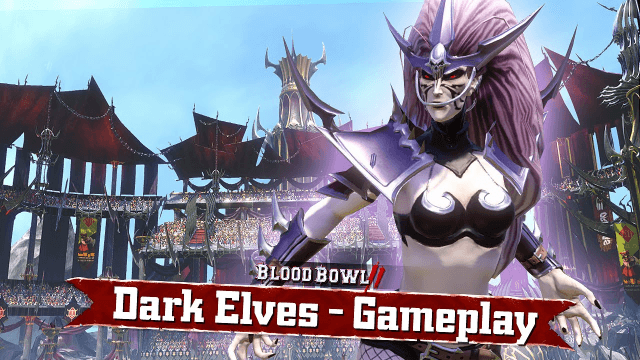 Blood Bowl 2: Dark Elves' Tricks and Treats (Gameplay) thumbnail