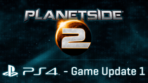 Planetside 2 (PS4) Game Update 1 Overview video thumbnail