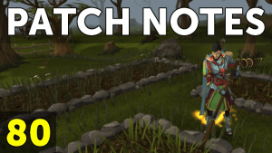RuneScape Patch Notes #80 video thumbnail