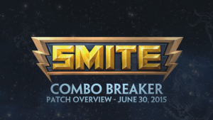 SMITE Patch - Combo Breaker Overview (June 30, 2015) video thumbnail