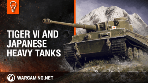 World of Tanks - Tiger VI And Japanese Heavy Tanks video thumbnail