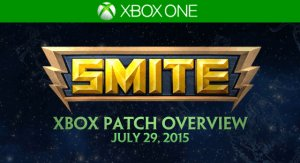 SMITE Xbox One Patch Overview - July 29, 2015 video thumbnail
