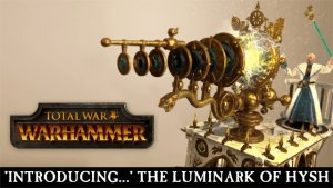 Total War: WARHAMMER - Introducing The Luminark of Hysh video thumbnail