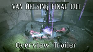 The Incredible Adventures of Van Helsing: Final Cut - Overview Trailer thumbnail