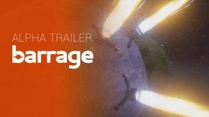 Barrage - Alpha Trailer thumbnail