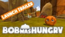 Bob Was Hungry Release Trailer thumbnail