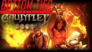 Gauntlet Slayer Edition BottomTier