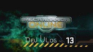 MechWarrior Online Dev Vlog #13 video thumbnail