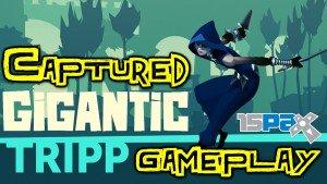 Gigantic - Captured Tripp Gameplay PAX Prime 2015