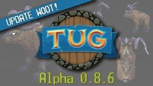 TUG: Alpha 0.8.6 Update video thumb