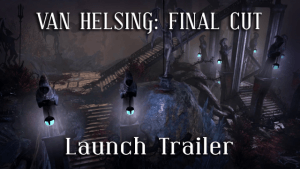 The Incredible Adventures of Van Helsing: Final Cut Launch Trailer thumbnail
