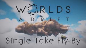 Worlds Adrift: Single Take Fly-By video thumbnail