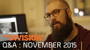 Tom Clancy's The Division - Community Q&A : November 2015 video thumbnail