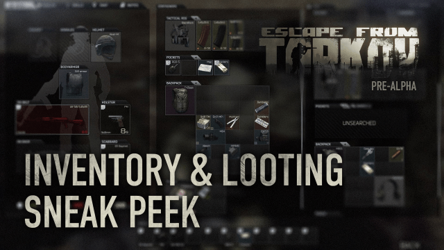 Escape from Tarkov Inventory & Looting Sneak Peek video thumbnail