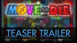 Move or Die Teaser Trailer thumbnail