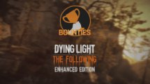 Dying Light Enhancements Highlight: The Bounties video thumbnail