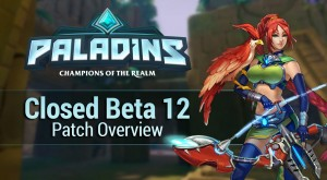 Paladins Closed Beta 12 Patch Overview video thumbnail