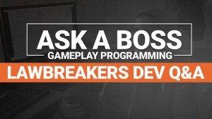 LawBreakers Ask a Boss Episode 1 video thumbnail