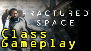 Fractured Space Class Gameplay
