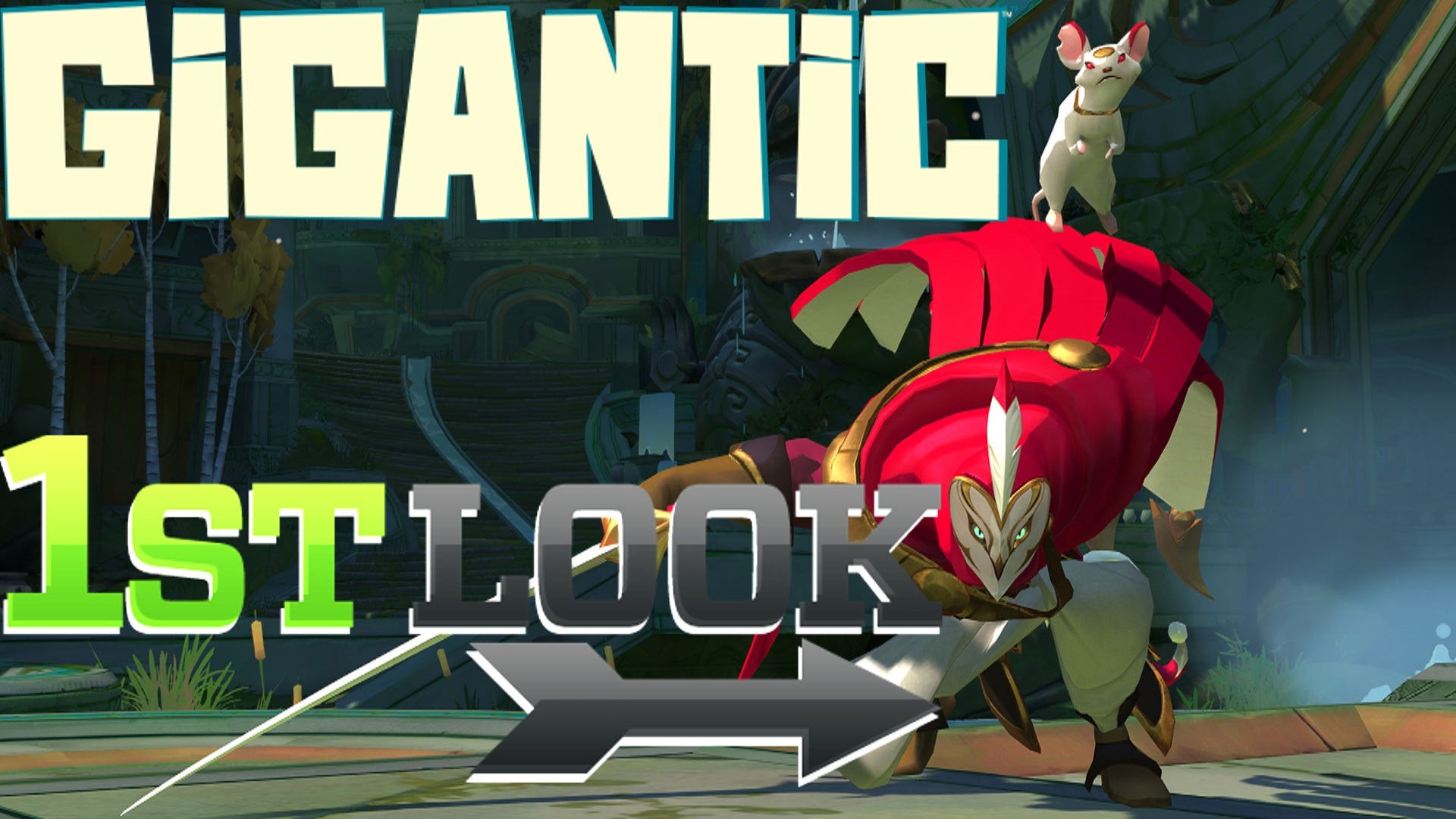 Gigantic - First Look