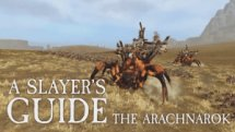 Total War: Warhammer Slayer's Guide - The Arachnarok Video Thumbnail