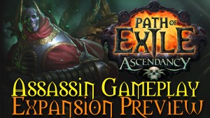 Path of Exile Ascendancy - Shadow/Assassin Gameplay