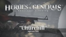 Heroes & Generals Videolog: 'Churchill - Inglorious Guns' Update Video Thumbnail
