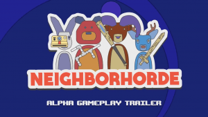 Neighborhorde Gameplay Trailer