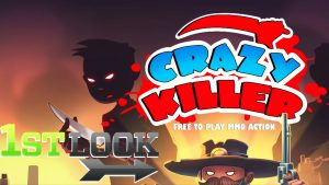 Crazy Killer First Look