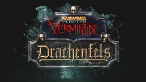 Warhammer: End Times Vermintide Drachenfels DLC Trailer