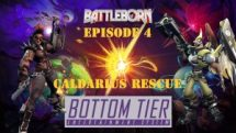 Battleborn-Bottom-Tier-Episode-4