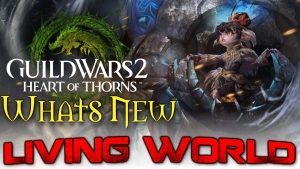 Guild Wars 2 - Whats New?!? Living Worlds Season 3