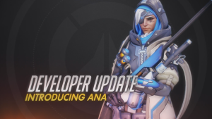 Overwatch Developer Update: Ana