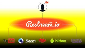 Restream.io - Best Way to Multiply Your Stream Audience!
