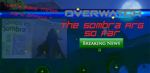 Overwatch Sombra ARG Feature