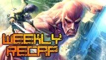 Weekly Gaming Recap #6 w/JamesBl0nde