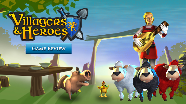 Villagers & Heroes Mobile Review