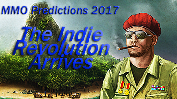 MMO-Predictions-2017-Indie-Revolution-MMOHuts-Feature