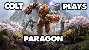 Colt Plays Paragon! [1/23/2017]