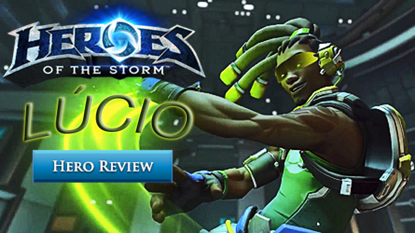 HeroesOfTheStorm-Lucio-Review-MMOHuts-Feature