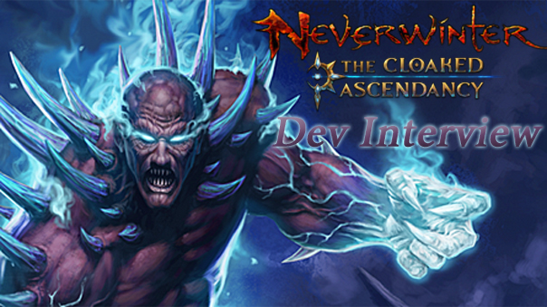 Neverwinter-CloakedAscendancy-DevInterview-MMOHuts-Feature