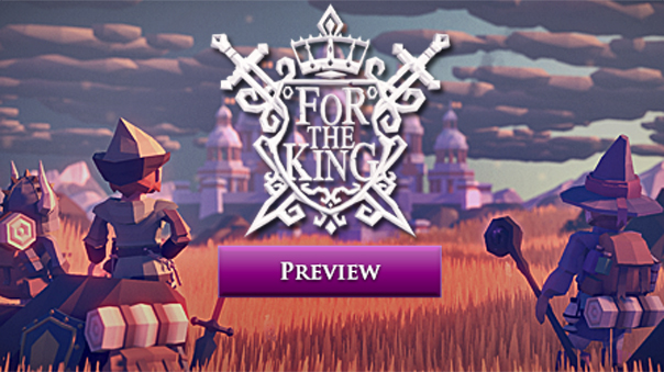 ForTheKing-Preview-MMOHuts-Feature