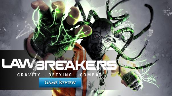 Lawbreakers Launch Review Header Image