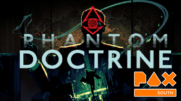 Phantom Doctrine PAX SOUTH 2018